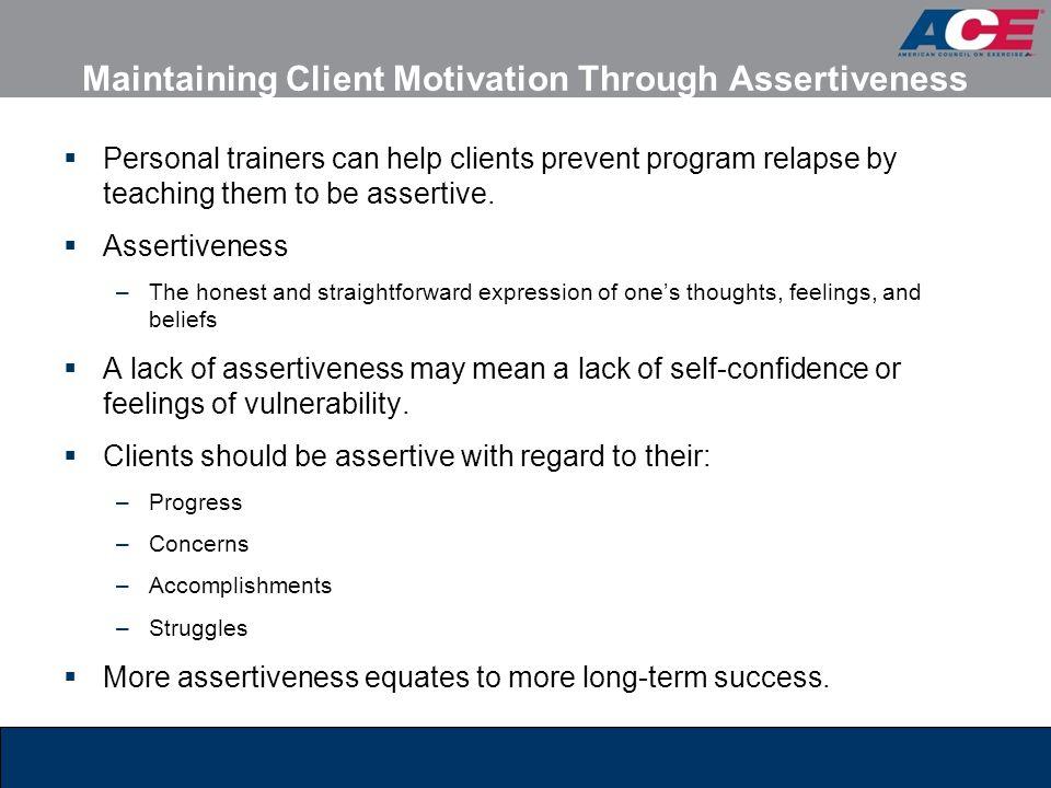 Maintaining Client Motivation Through Assertiveness