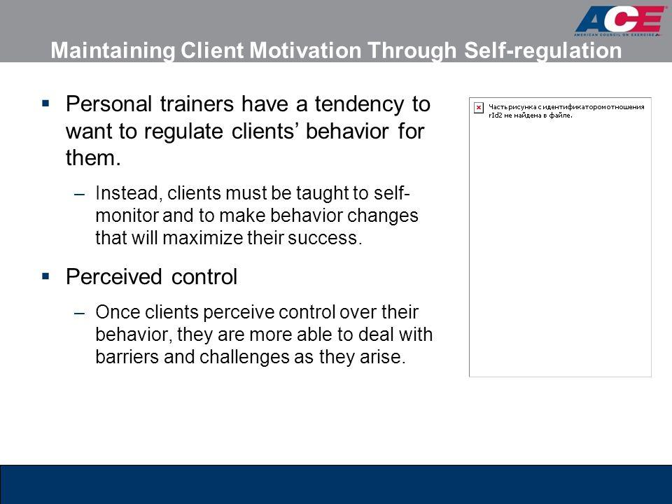 Maintaining Client Motivation Through Self-regulation