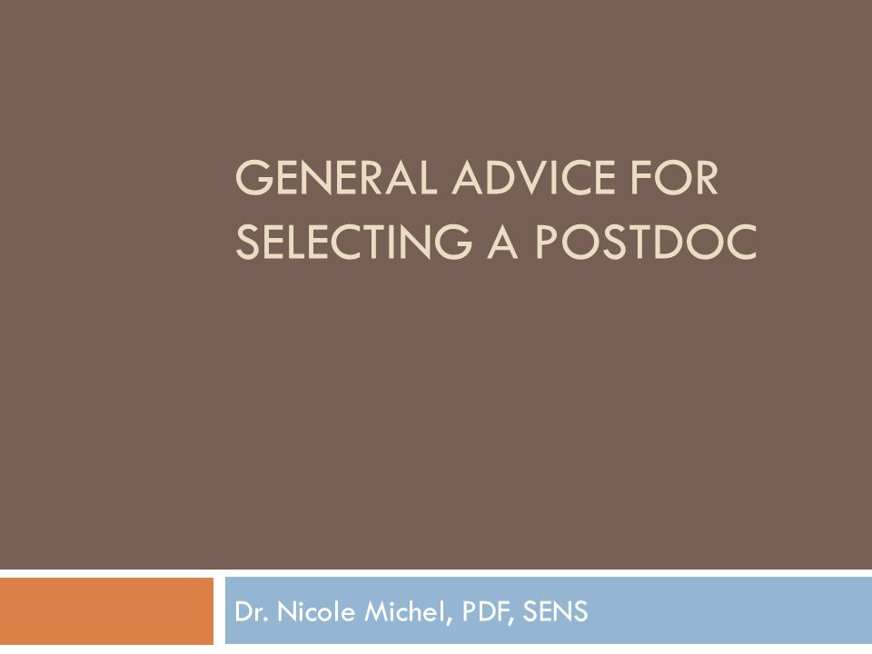 General advice for selecting a postdoc