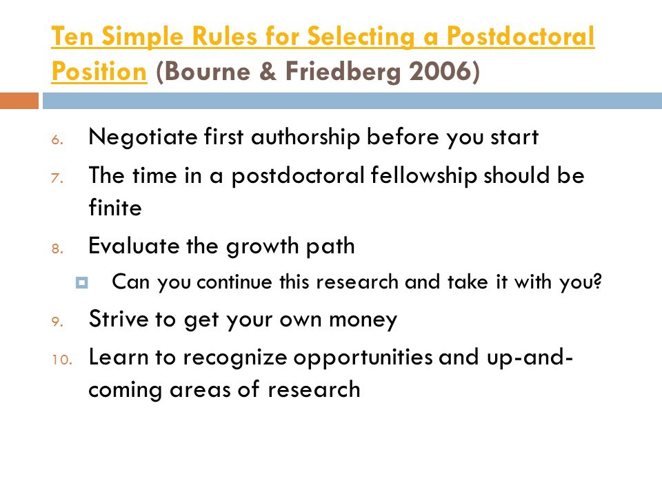 Ten Simple Rules for Selecting a Postdoctoral Position (Bourne & Friedberg 2006)