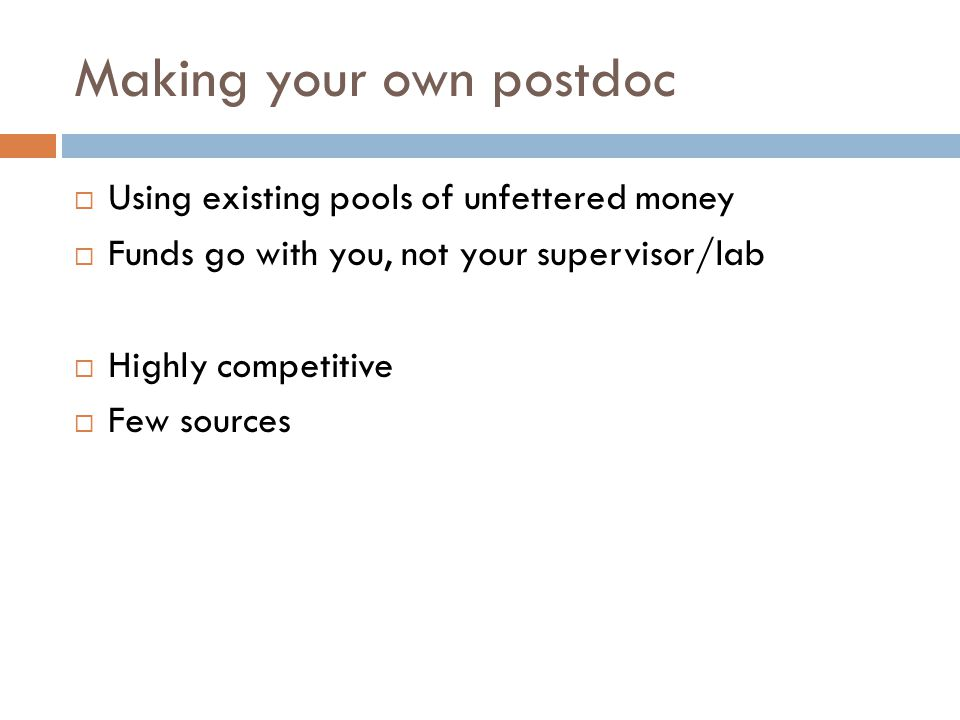 Making your own postdoc