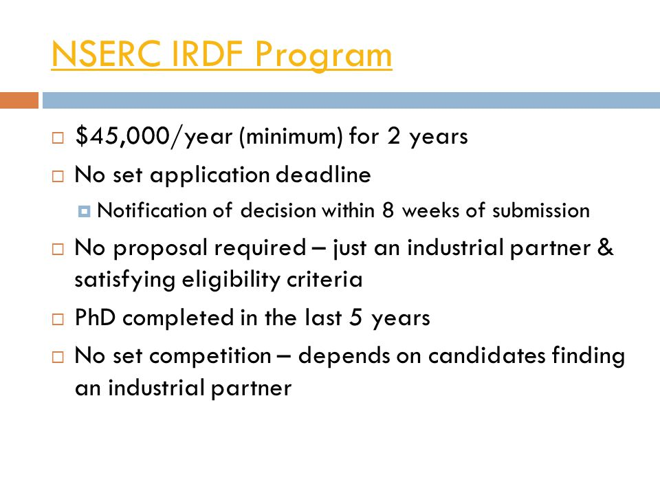 NSERC IRDF Program $45,000/year (minimum) for 2 years