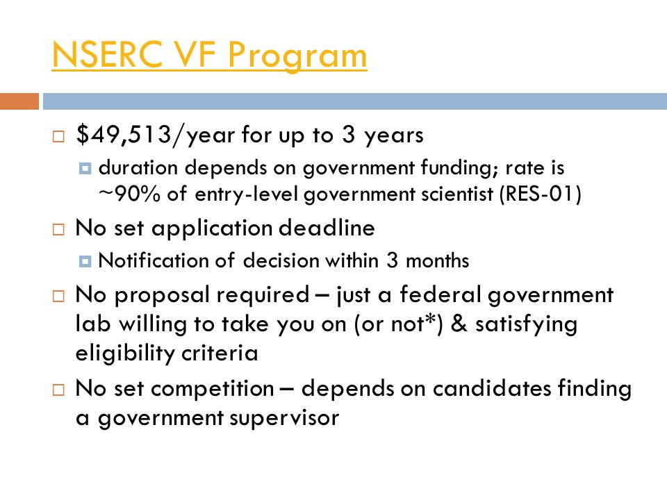 NSERC VF Program $49,513/year for up to 3 years
