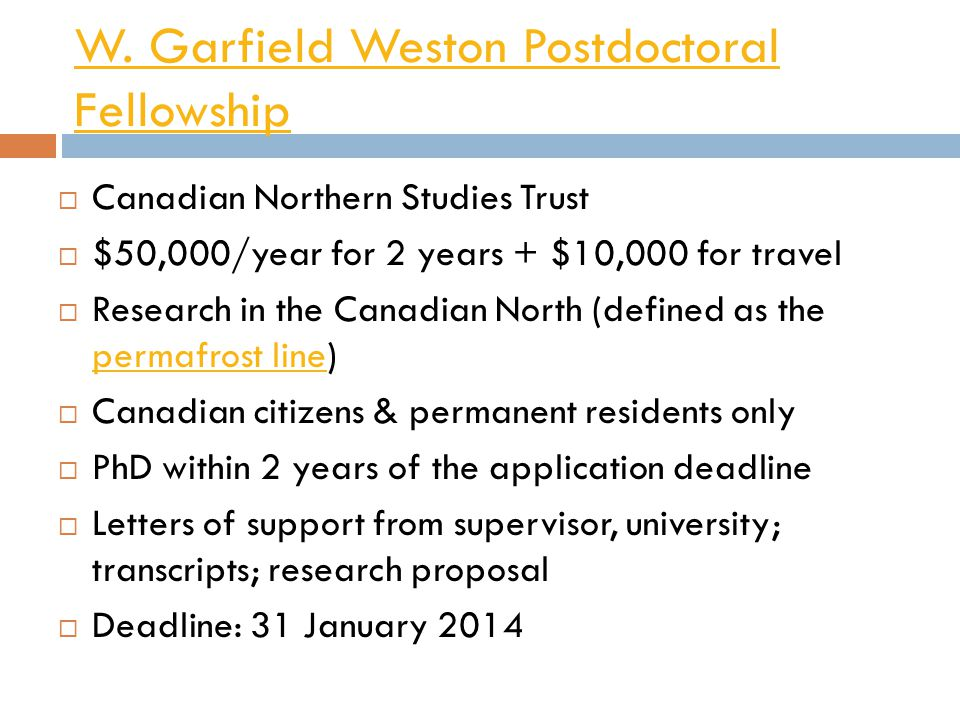W. Garfield Weston Postdoctoral Fellowship