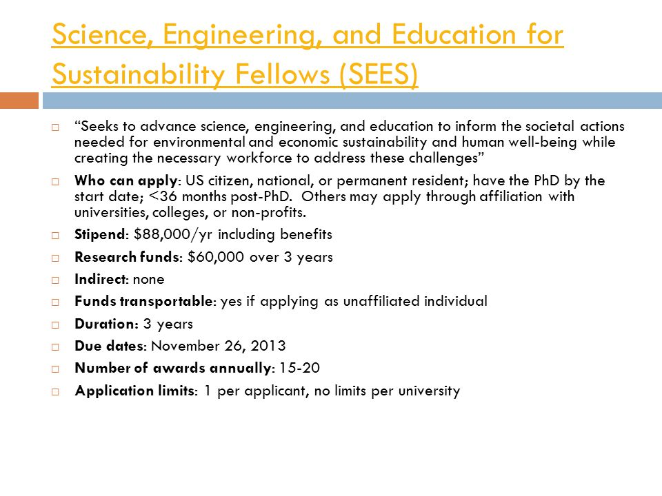 Science, Engineering, and Education for Sustainability Fellows (SEES)