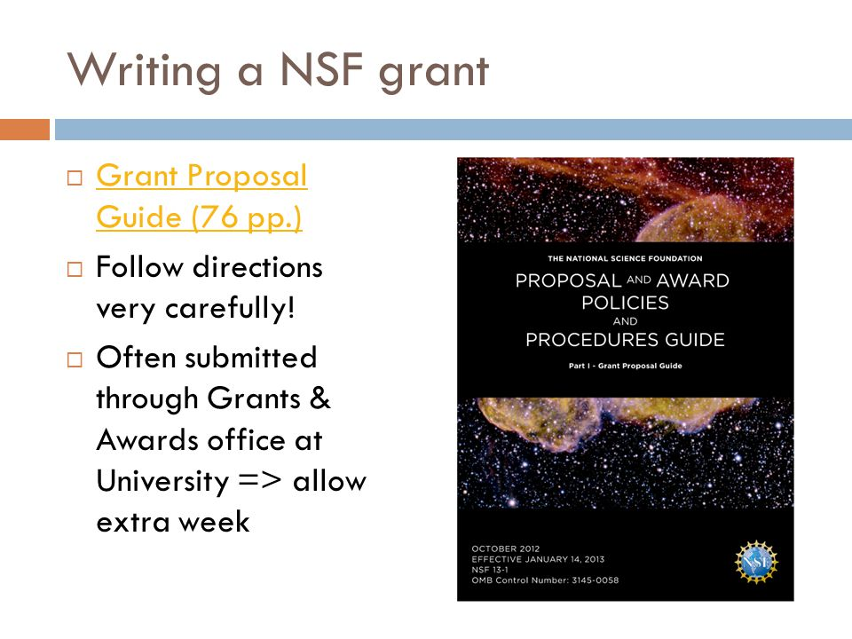 Writing a NSF grant Grant Proposal Guide (76 pp.)