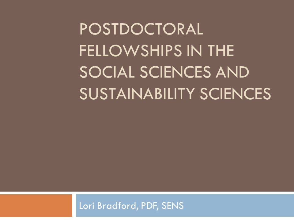 Postdoctoral Fellowships in the Social Sciences and Sustainability Sciences
