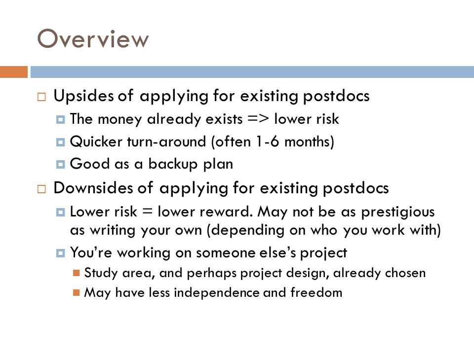 Overview Upsides of applying for existing postdocs