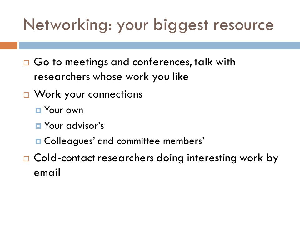 Networking: your biggest resource