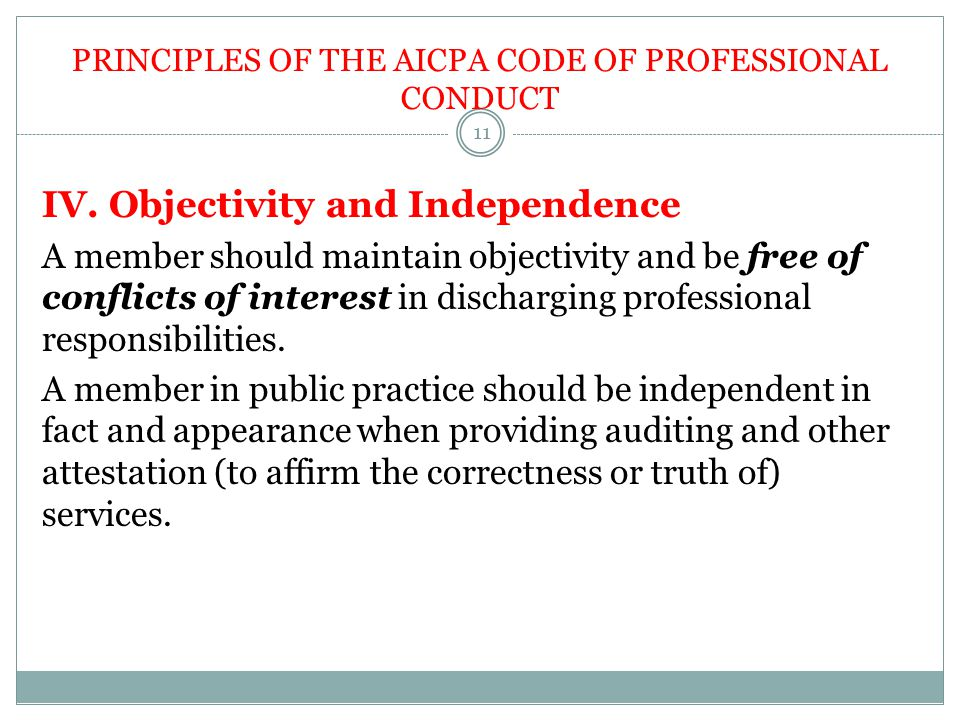 PRINCIPLES OF THE AICPA CODE OF PROFESSIONAL CONDUCT