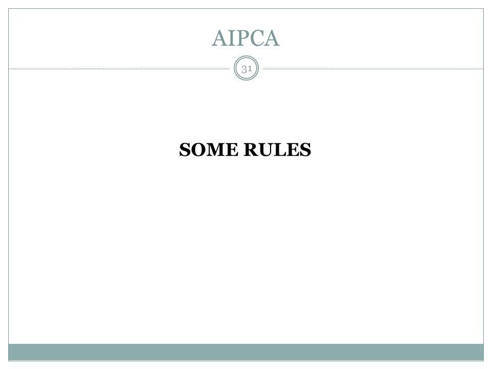 AIPCA SOME RULES