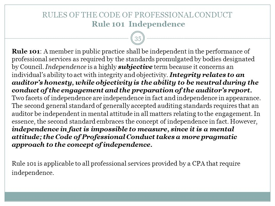 RULES OF THE CODE OF PROFESSIONAL CONDUCT Rule 101 Independence