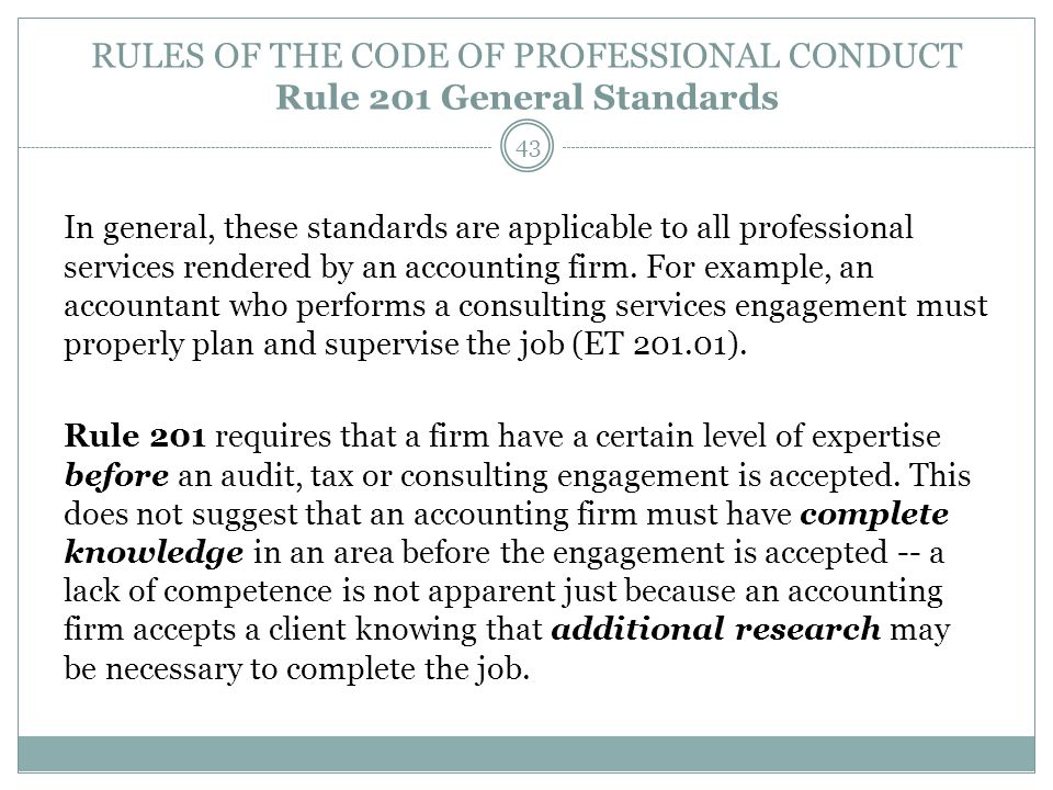 RULES OF THE CODE OF PROFESSIONAL CONDUCT Rule 201 General Standards