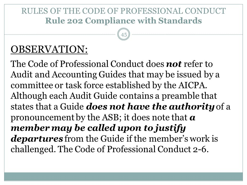 RULES OF THE CODE OF PROFESSIONAL CONDUCT Rule 202 Compliance with Standards