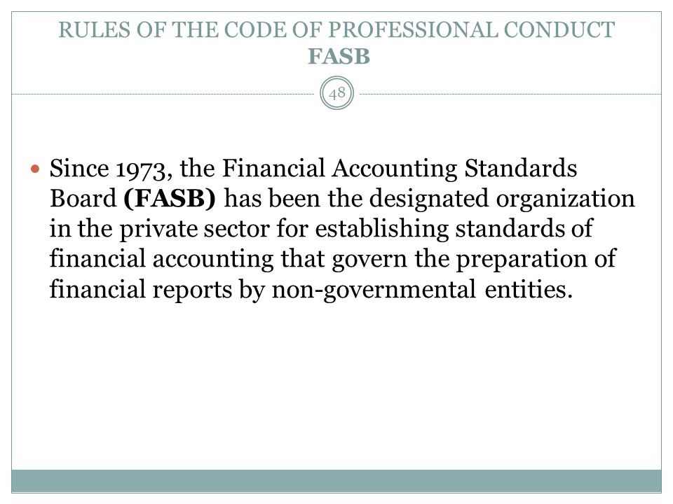 RULES OF THE CODE OF PROFESSIONAL CONDUCT FASB