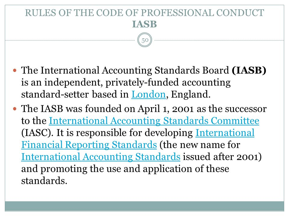 RULES OF THE CODE OF PROFESSIONAL CONDUCT IASB