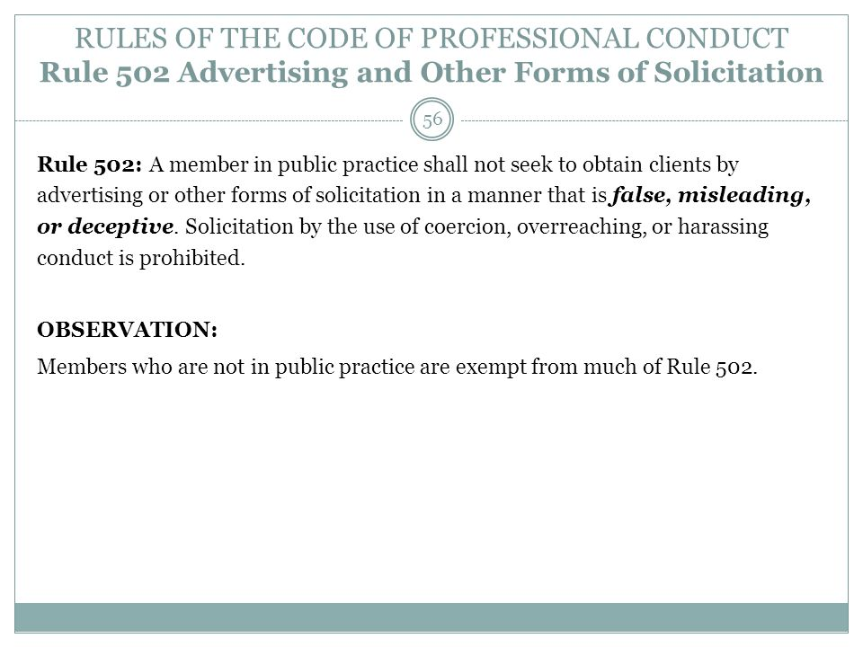 RULES OF THE CODE OF PROFESSIONAL CONDUCT Rule 502 Advertising and Other Forms of Solicitation