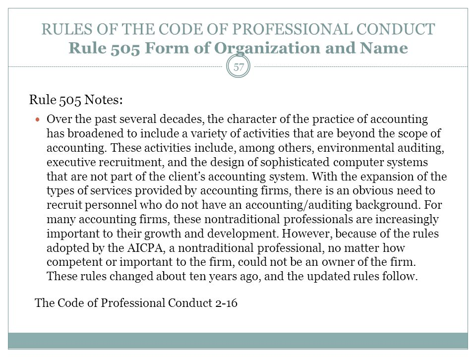 RULES OF THE CODE OF PROFESSIONAL CONDUCT Rule 505 Form of Organization and Name