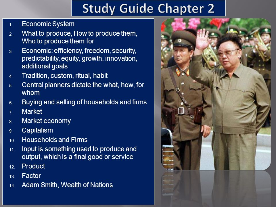 Study Guide Chapter 2 Economic System