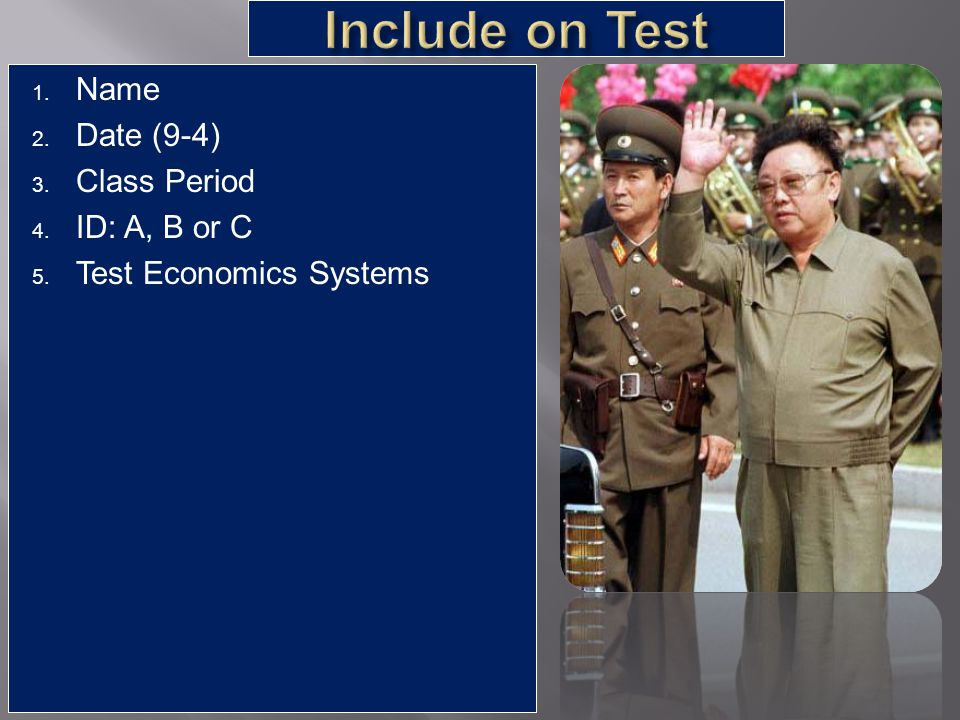 Include on Test Name Date (9-4) Class Period ID: A, B or C