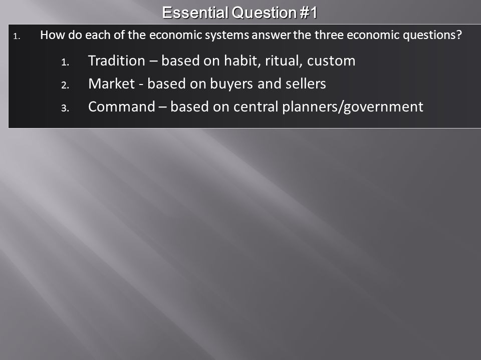 Tradition – based on habit, ritual, custom