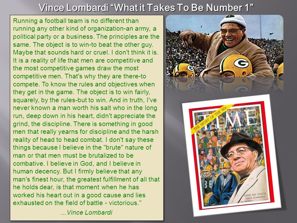 Vince Lombardi What it Takes To Be Number 1