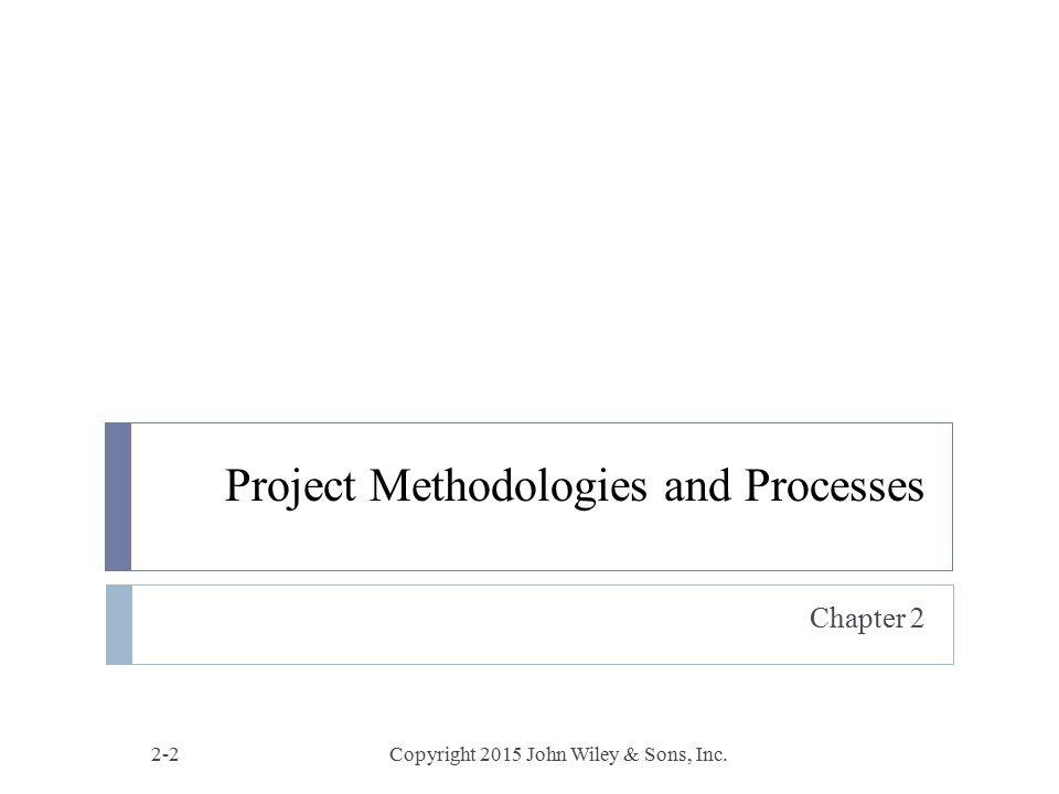 Project Methodologies and Processes
