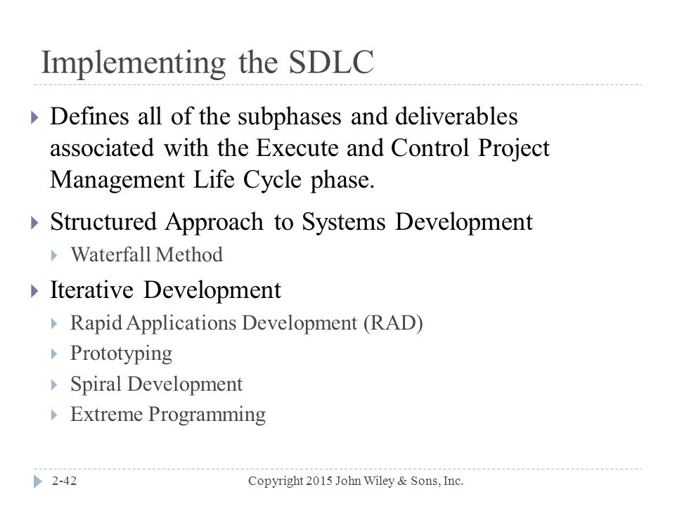 Implementing the SDLC Defines all of the subphases and deliverables associated with the Execute and Control Project Management Life Cycle phase.