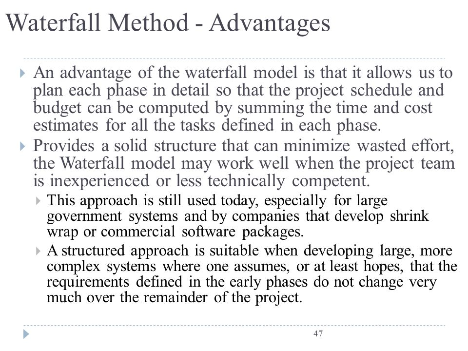 Waterfall Method - Advantages