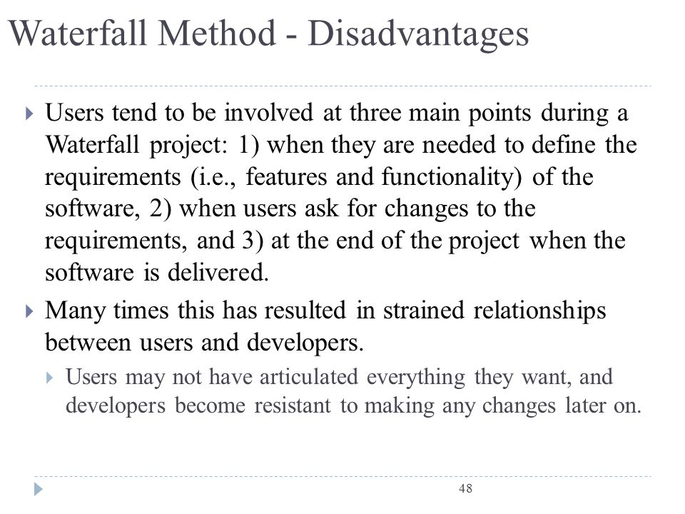 Waterfall Method - Disadvantages