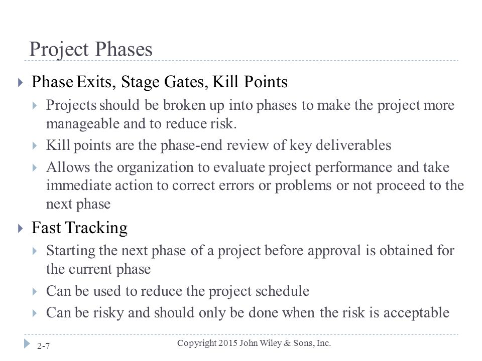 Project Phases Phase Exits, Stage Gates, Kill Points Fast Tracking