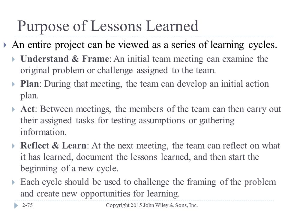 Purpose of Lessons Learned