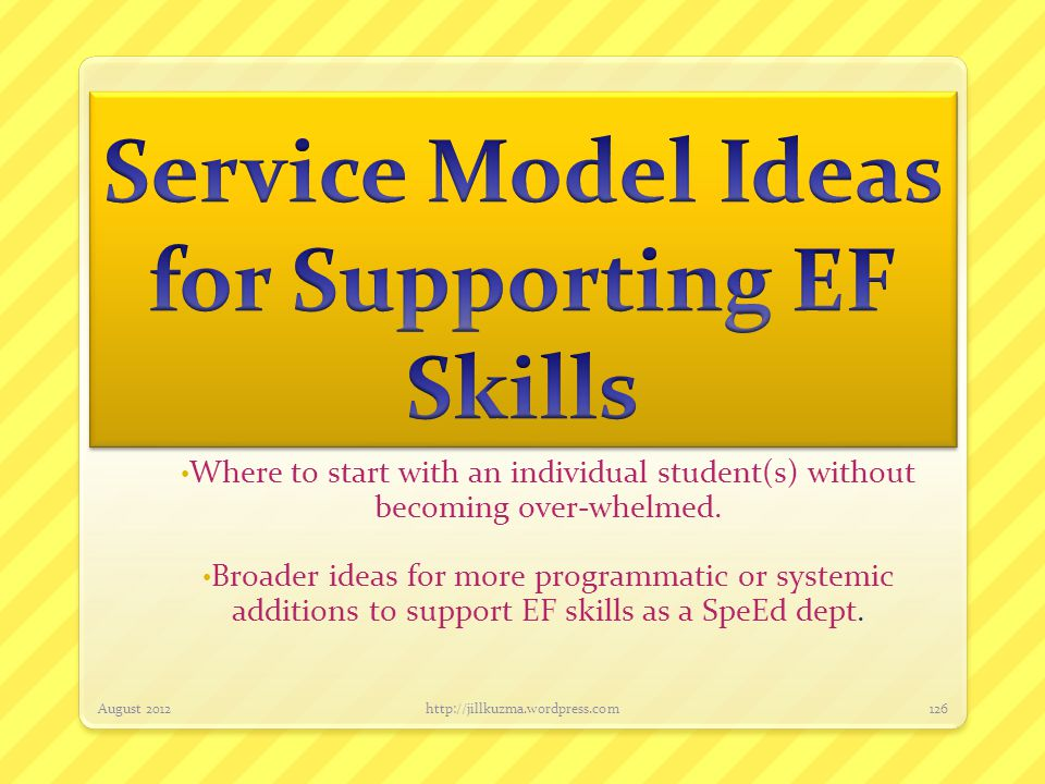 Service Model Ideas for Supporting EF Skills