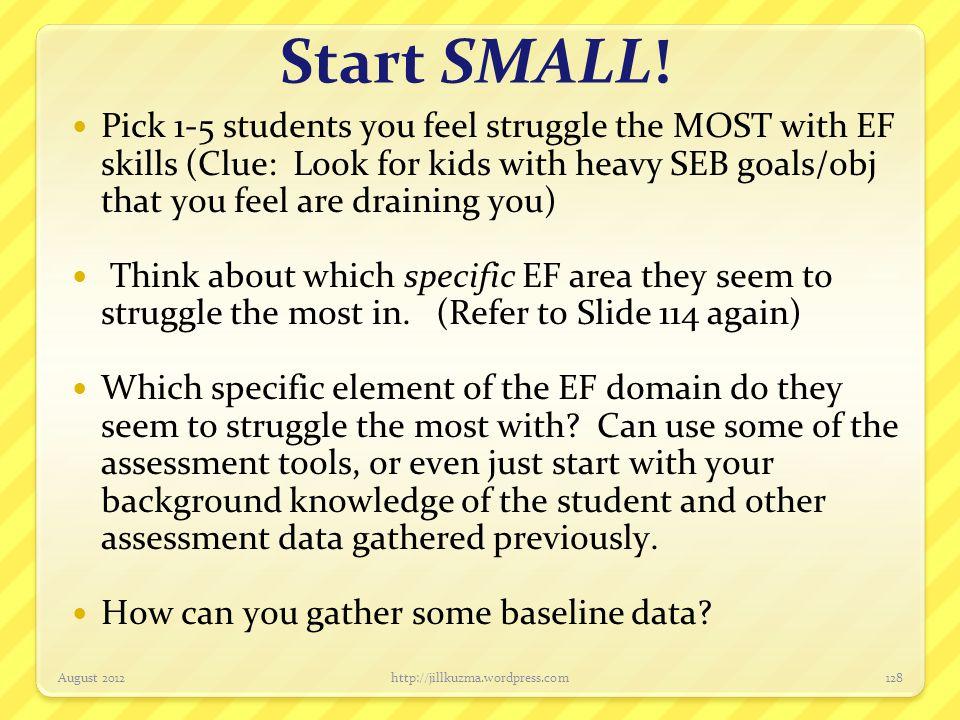 Start SMALL!