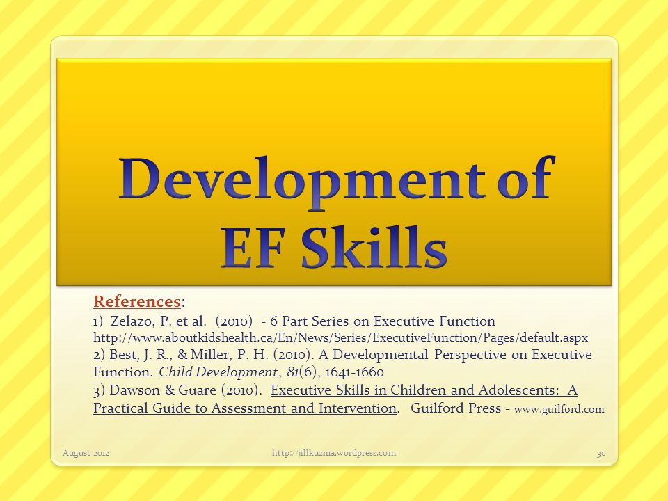 Development of EF Skills
