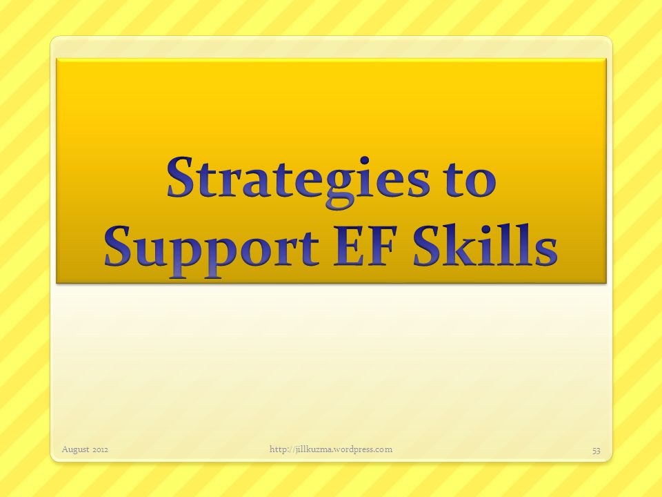 Strategies to Support EF Skills