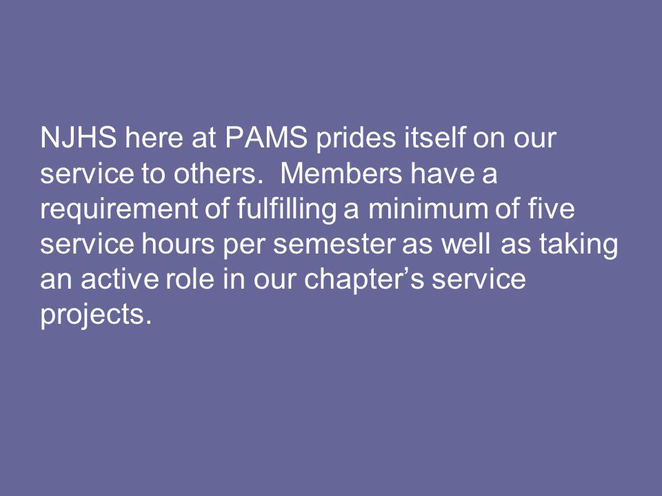 NJHS here at PAMS prides itself on our service to others