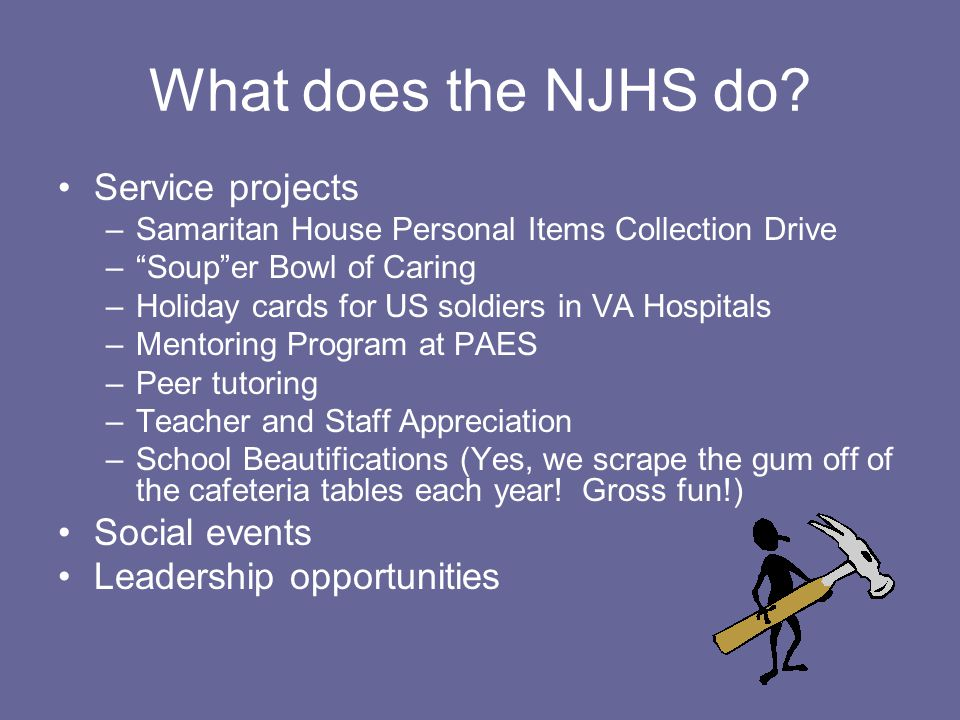 What does the NJHS do Service projects Social events