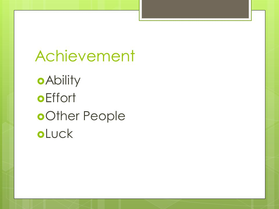 Achievement Ability Effort Other People Luck