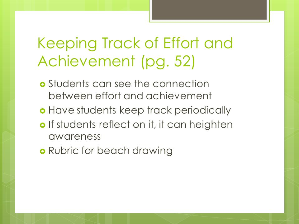 Keeping Track of Effort and Achievement (pg. 52)
