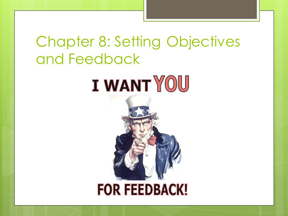 Chapter 8: Setting Objectives and Feedback