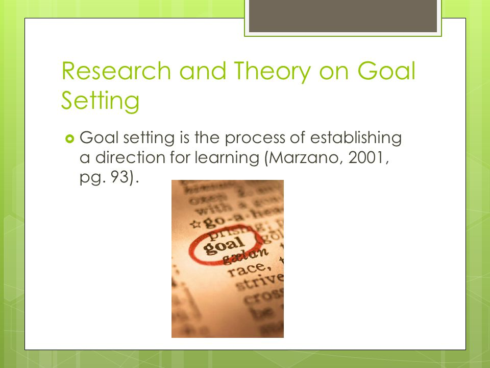 Research and Theory on Goal Setting