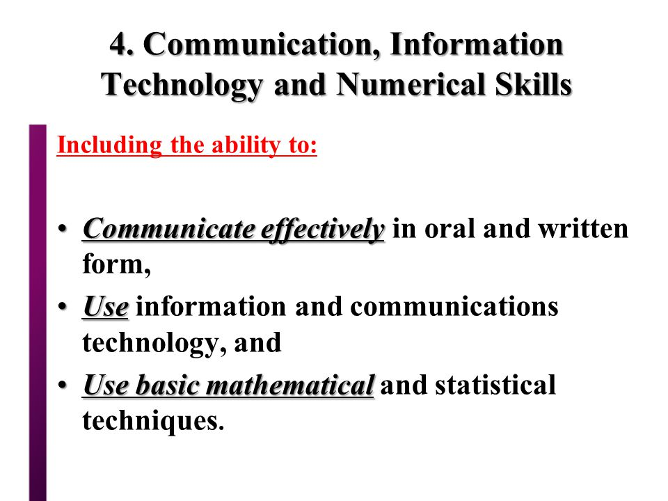 4. Communication, Information Technology and Numerical Skills