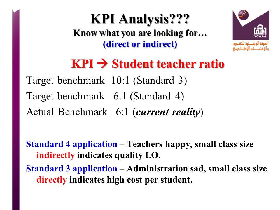 KPI Analysis Know what you are looking for… (direct or indirect)