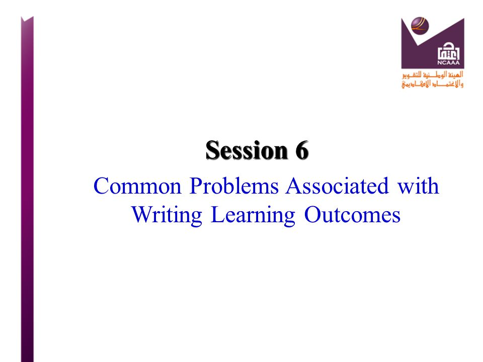 Common Problems Associated with Writing Learning Outcomes
