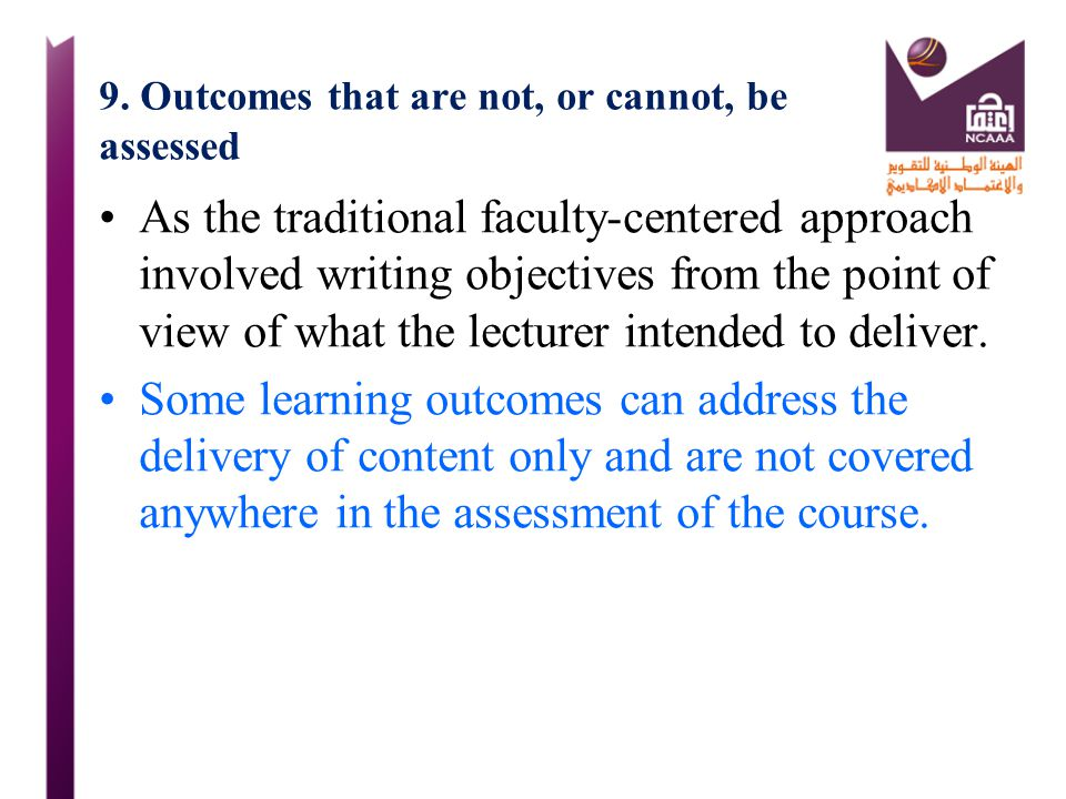 9. Outcomes that are not, or cannot, be assessed