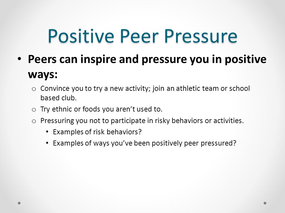 term papers on positive effects on peer pressure Peer pressure: its influence on teens and decision making  it's likely you've experienced the effect of peer influence in a number of different areas, ranging from.