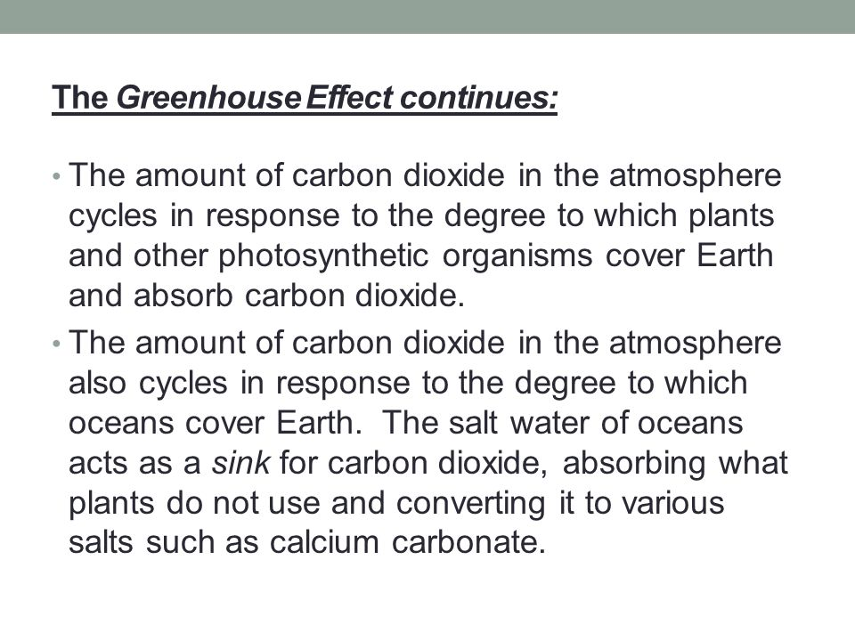 The Greenhouse Effect continues: