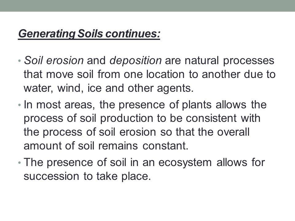 Generating Soils continues: