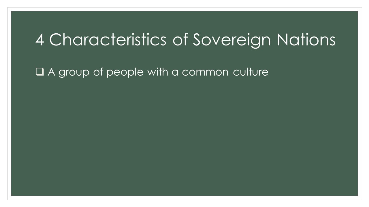 4 Characteristics of Sovereign Nations